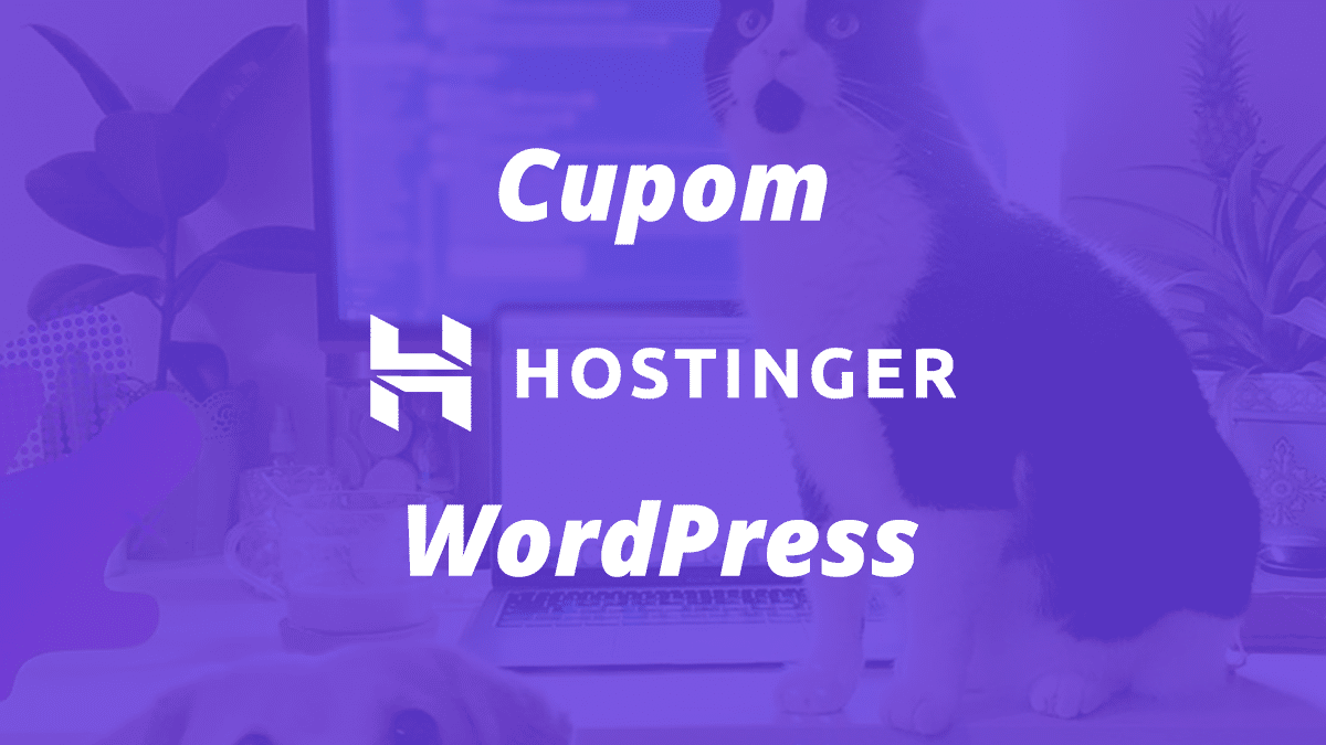 Cupom Hostinger WordPress